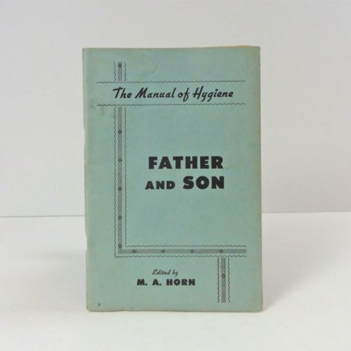 1957 The Manual of Hygiene - Father and Son