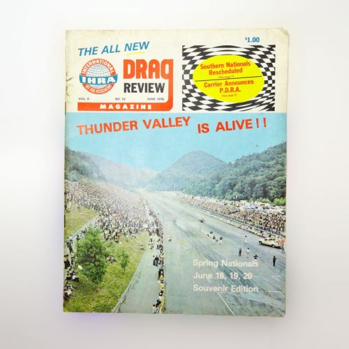 Drag Review Magazine June 1976 Thunder Valley is Alive