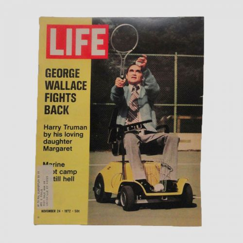 November 24, 1972 Life Magazine - George Wallace Fights Back