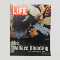 Life Magazine 5-26-1972 The George Wallace Shooting