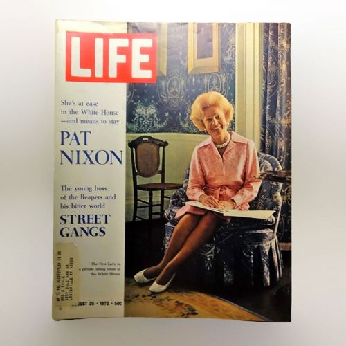 August 25, 1972 Life Magazine - Pat Nixon - Reapers Street Gangs
