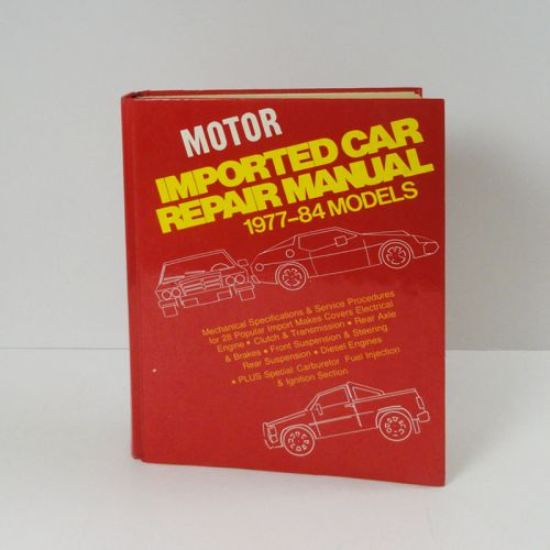 Motor Imported Car Repair Manual 1977-1984 Models